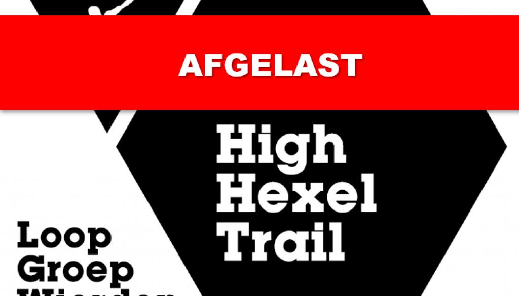 High Hexel Trail afgelast